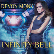 Infinity Bell: A House Immortal Novel, by Devon Monk