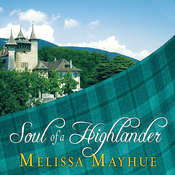 Soul of a Highlander, by Melissa Mayhue