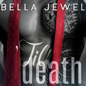 'Til Death, Volume 1 Audiobook, by Bella Jewel