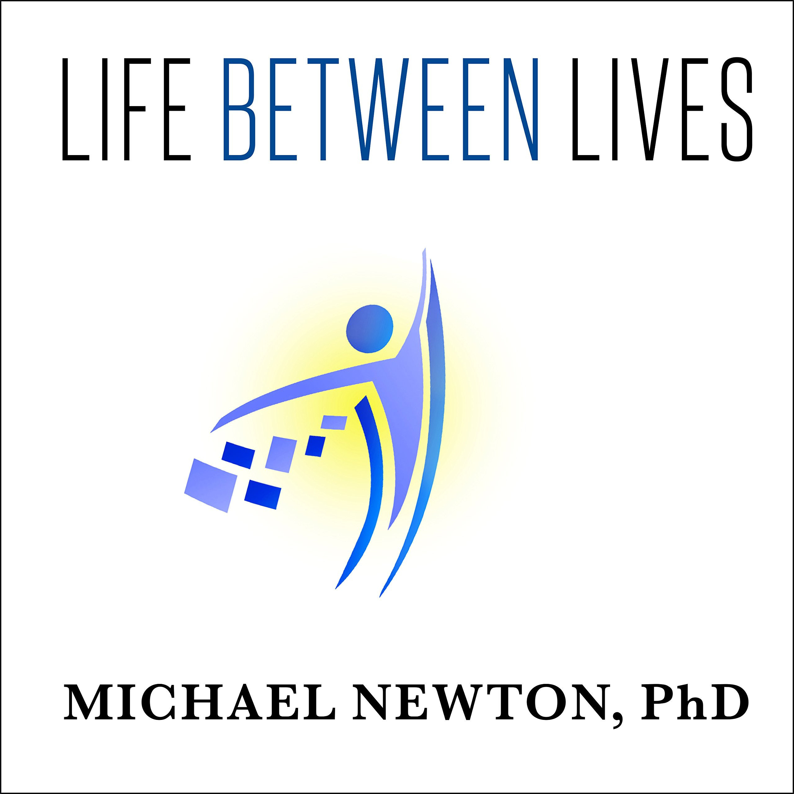Printable Life between Lives: Hypnotherapy for Spiritual Regression Audiobook Cover Art