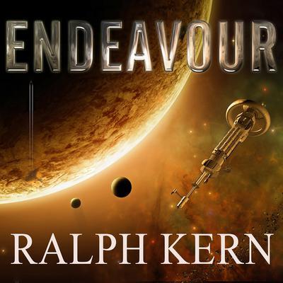 Endeavour: A Sleeping Gods Novel Audiobook, by Ralph Kern
