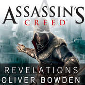 Assassins Creed: Revelations Audiobook, by Oliver Bowden