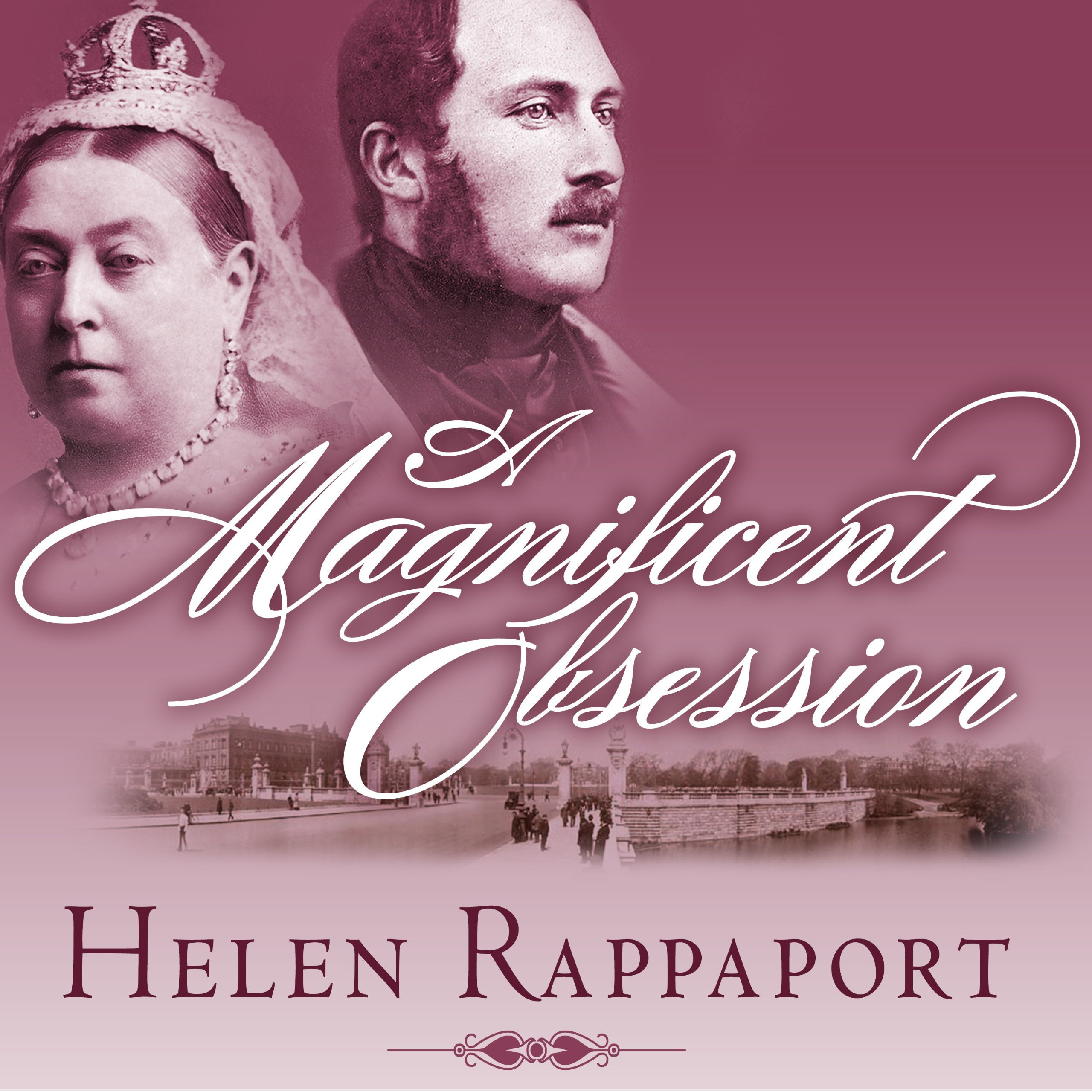 Printable A Magnificent Obsession: Victoria, Albert, and the Death That Changed the British Monarchy Audiobook Cover Art