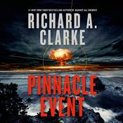 Pinnacle Event: A Novel Audiobook, by Richard A. Clarke