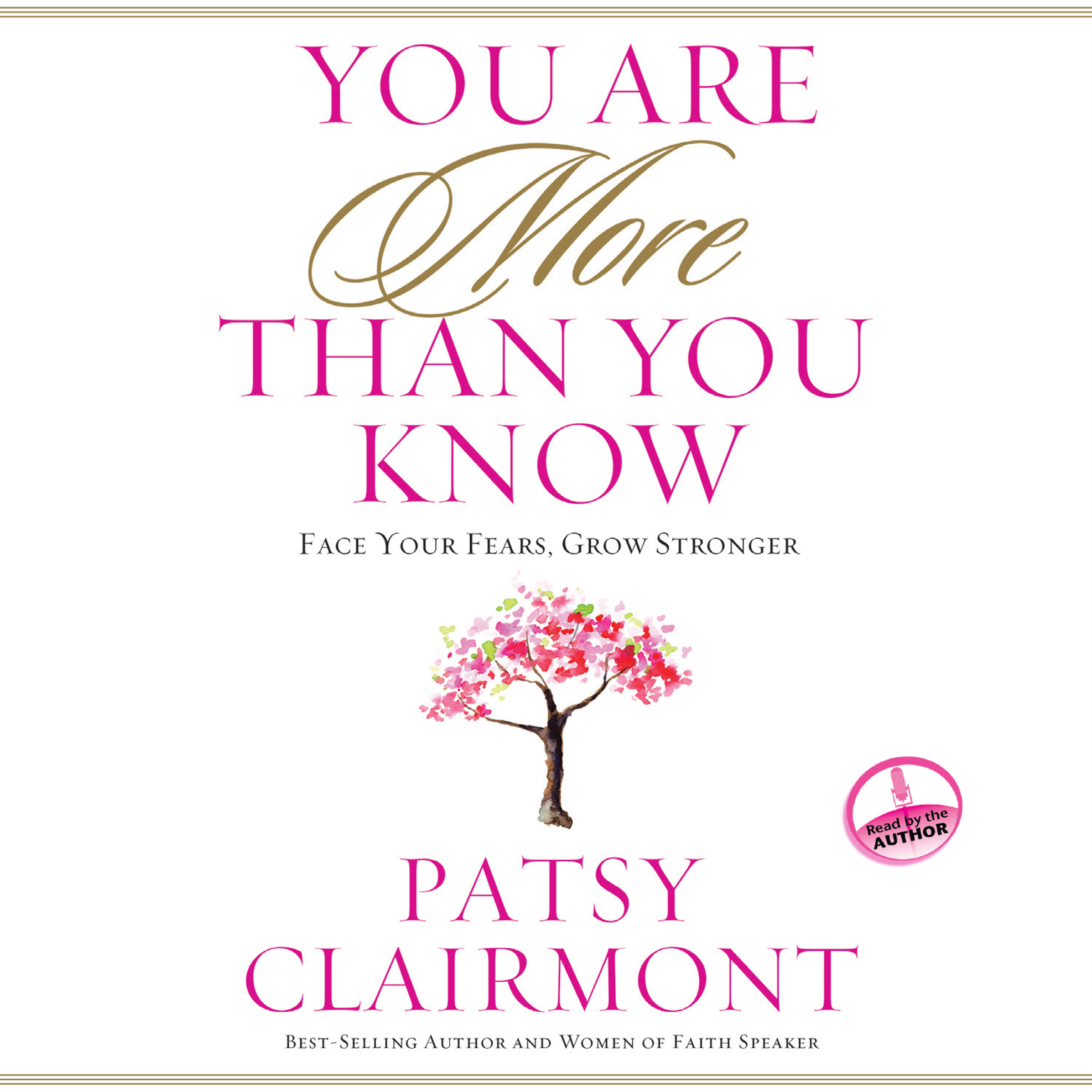 Printable You Are More Than You Know: Face Your Fears, Grow Stronger Audiobook Cover Art