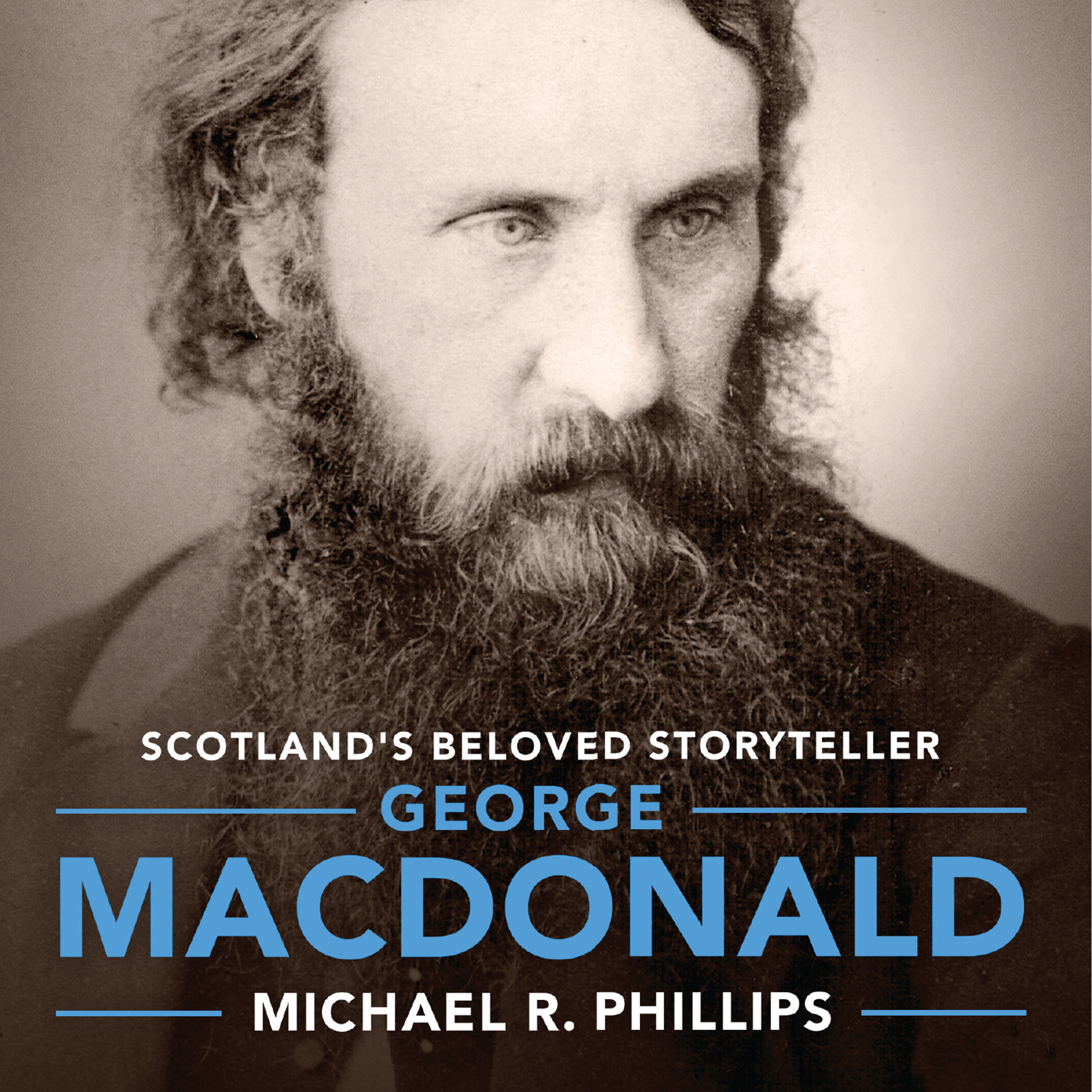 Printable George MacDonald: A Biography of Scotland's Beloved Storyteller Audiobook Cover Art