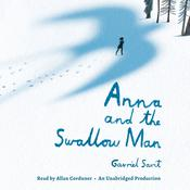 Anna and the Swallow Man Audiobook, by Gavriel Savit