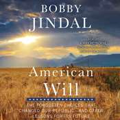 American Will: The Forgotten Choices That Changed Our Republic Audiobook, by Bobby Jindal