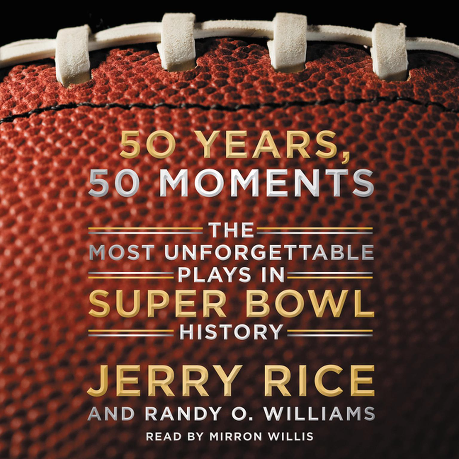 Printable 50 Years, 50 Moments: The Most Unforgettable Plays in Super Bowl History Audiobook Cover Art