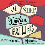 A Step toward Falling: A Novel Audiobook, by Cammie McGovern