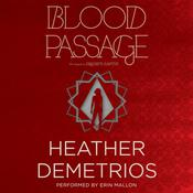 Blood Passage Audiobook, by Heather Demetrios