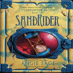 TodHunter Moon, Book Two: SandRider Audiobook, by Angie Sage