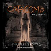 Catacomb: An Asylum Novel, by Madeleine Roux