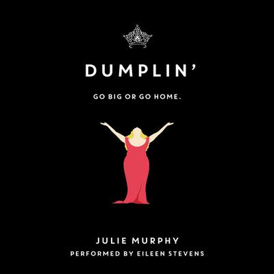 Dumplin Audiobook, by Julie Murphy
