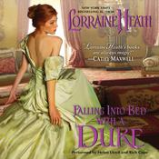 Falling into Bed with a Duke, by Lorraine Heath