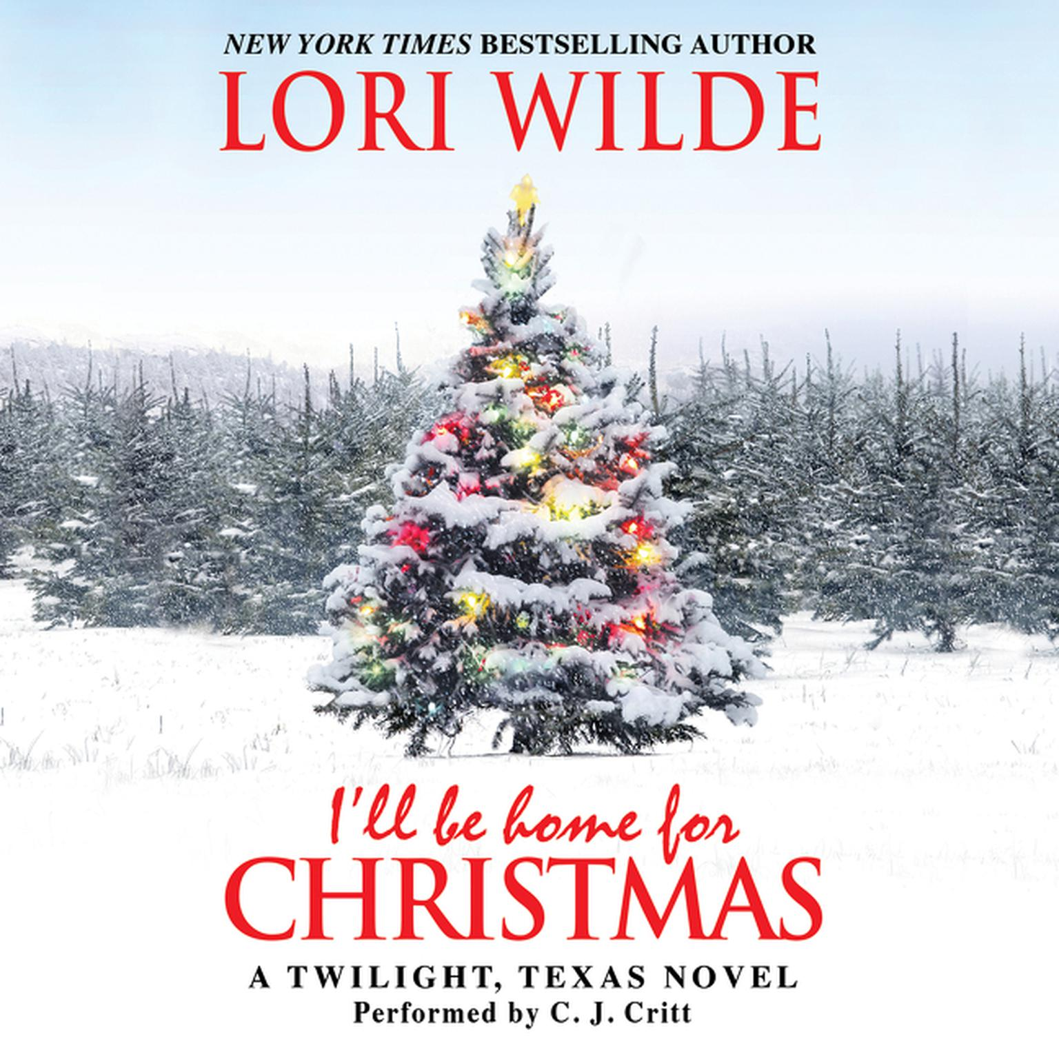 Printable I'll Be Home for Christmas: A Twilight, Texas Novel Audiobook Cover Art