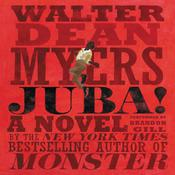Juba!: A Novel Audiobook, by Walter Dean Myers