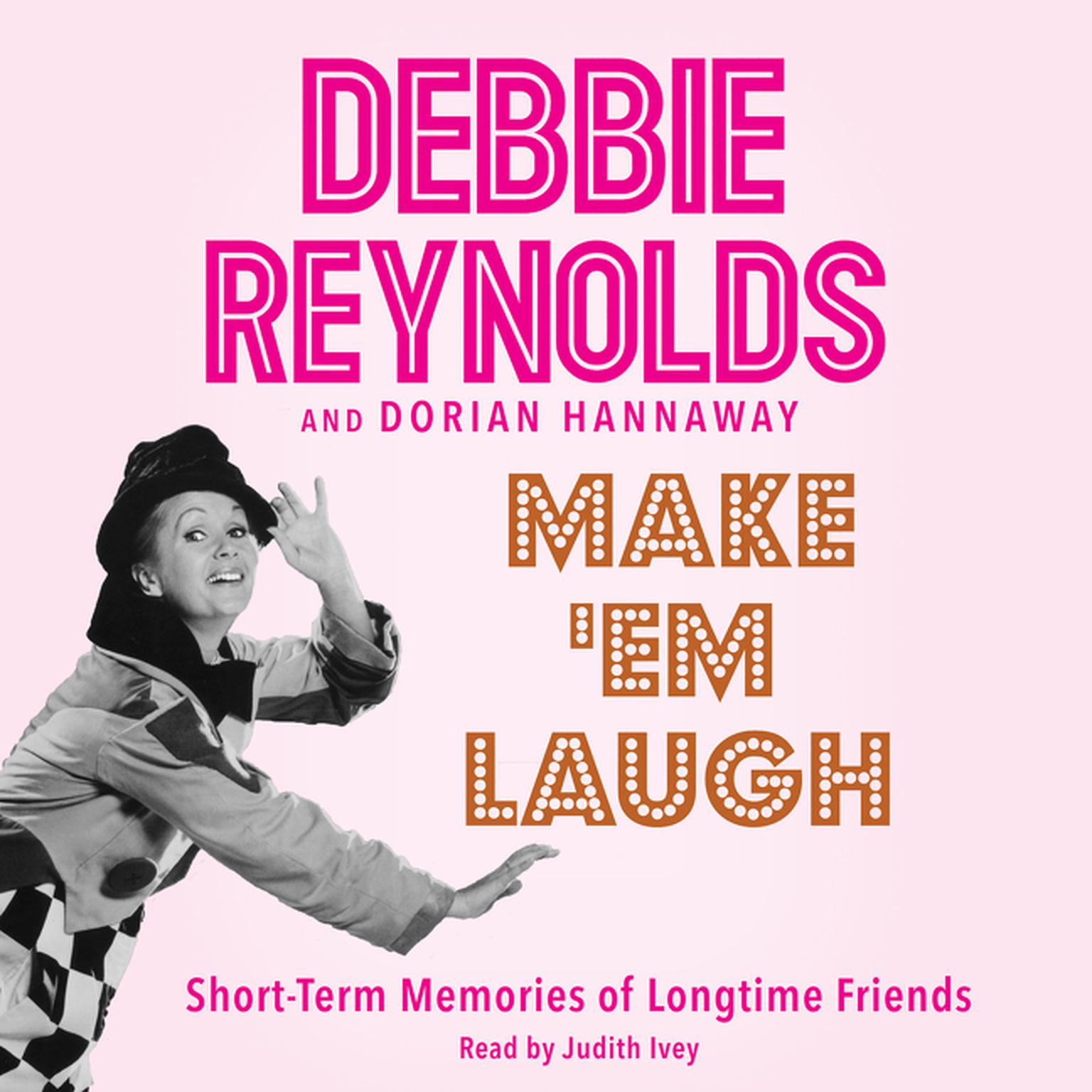 Printable Make 'Em Laugh: Short-Term Memories of Longtime Friends Audiobook Cover Art