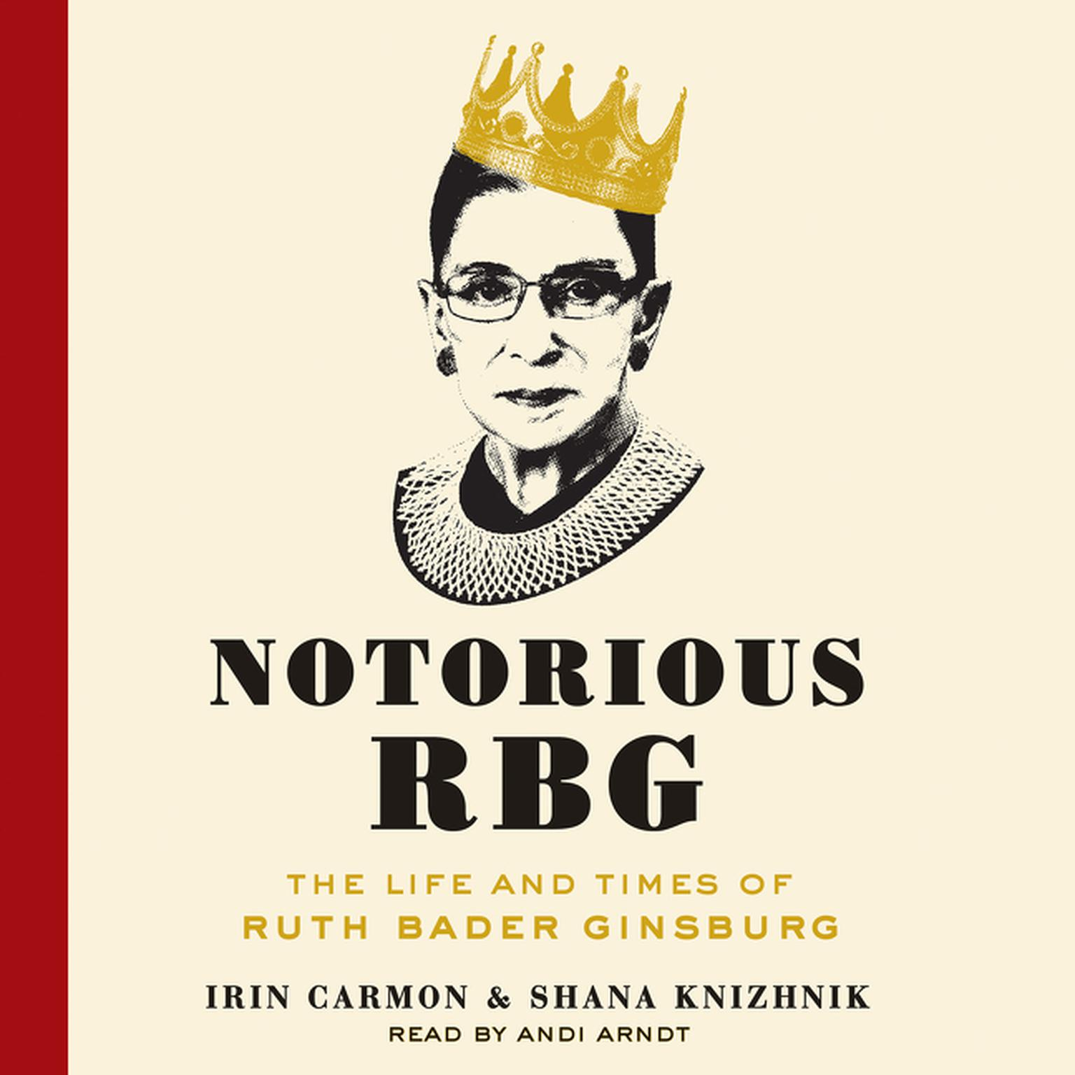 Printable Notorious RBG: The Life and Times of Ruth Bader Ginsburg Audiobook Cover Art