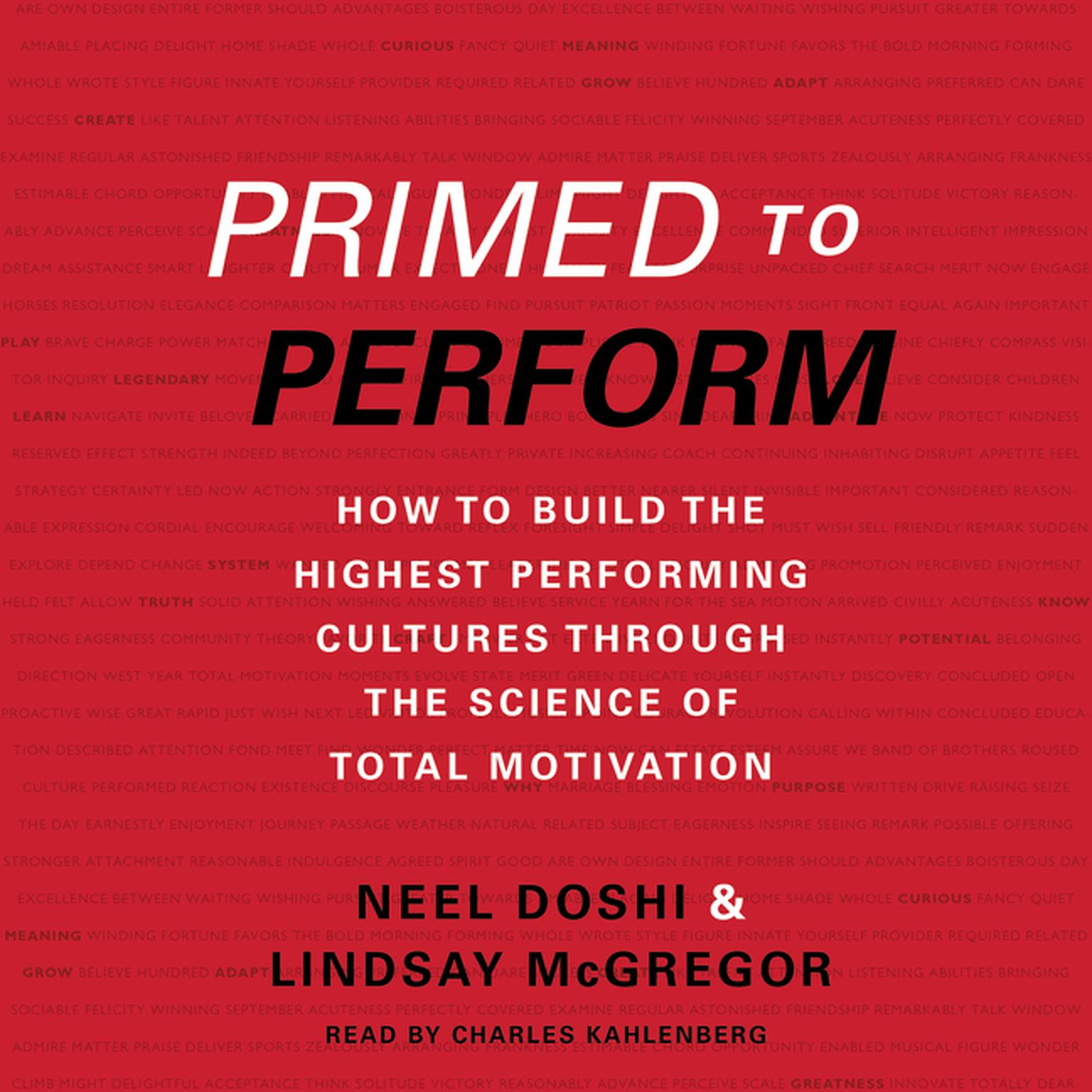 Printable Primed to Perform: How to Build the Highest Performing Cultures Through the Science of Total Motivation Audiobook Cover Art