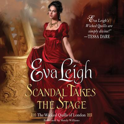 Scandal Takes the Stage: The Wicked Quills of London Audiobook, by Ami Silber