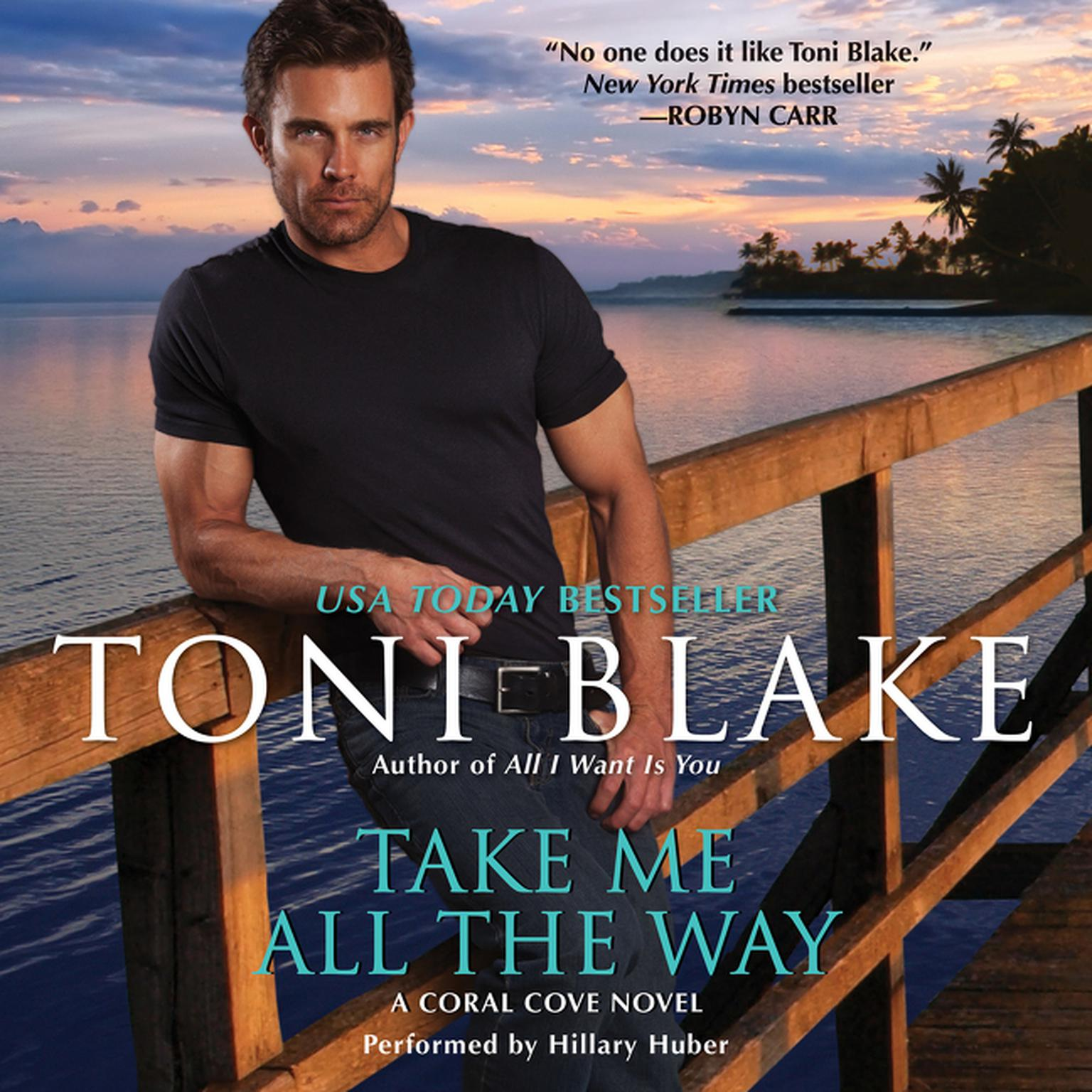 Printable Take Me All the Way: A Coral Cove Novel Audiobook Cover Art