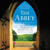 The Abbey: A Story of Discovery, by James Martin