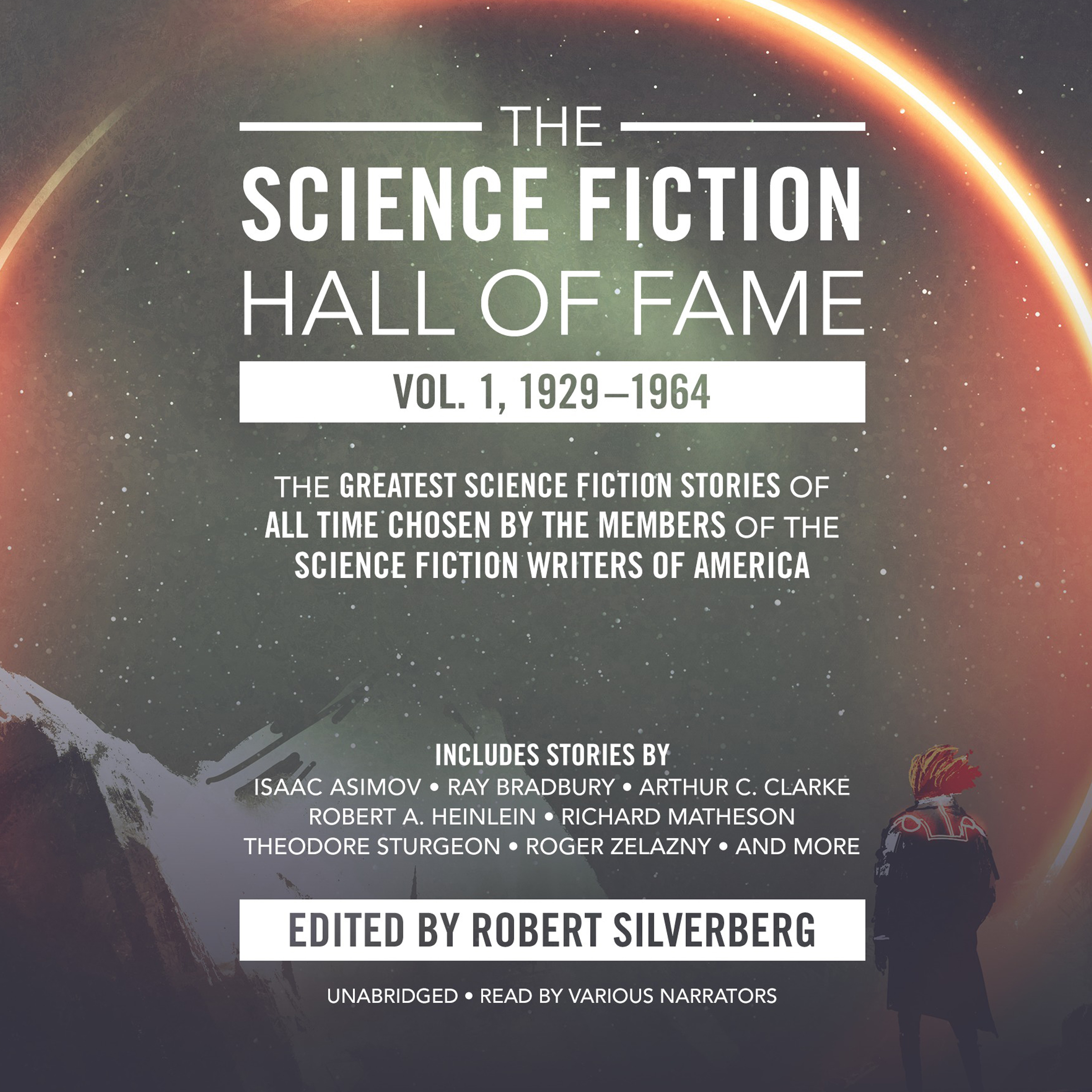 Printable The Science Fiction Hall of Fame, Vol. 1, 1929–1964: The Greatest Science Fiction Stories of All Time Chosen by the Members of the Science Fiction Writers of America Audiobook Cover Art