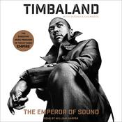The Emperor of Sound: A Memoir Audiobook, by Timbaland