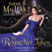 The Rogue Not Taken: Scandal & Scoundrel, Book I, by Sarah MacLean