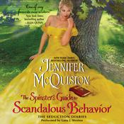 The Spinster's Guide to Scandalous Behavior: The Seduction Diaries Audiobook, by Jennifer McQuiston