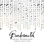 Bandersnatch: An Invitation to Explore Your Unconventional Soul Audiobook, by Erika Morrison