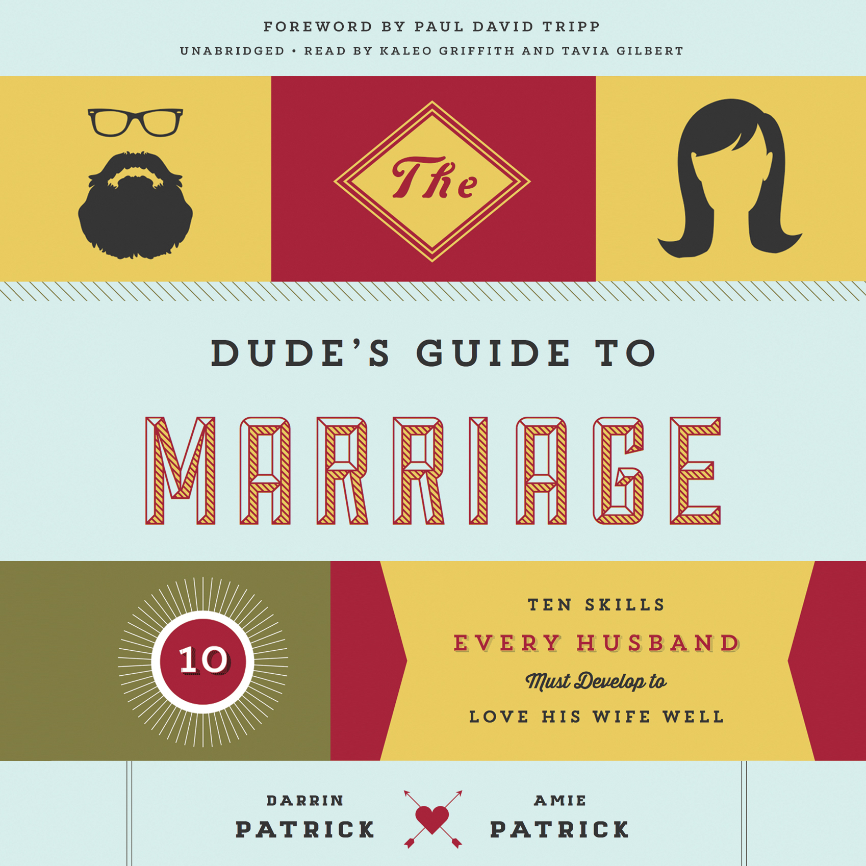 Printable The Dude's Guide to Marriage: Ten Skills Every Husband Must Develop to Love His Wife Well Audiobook Cover Art