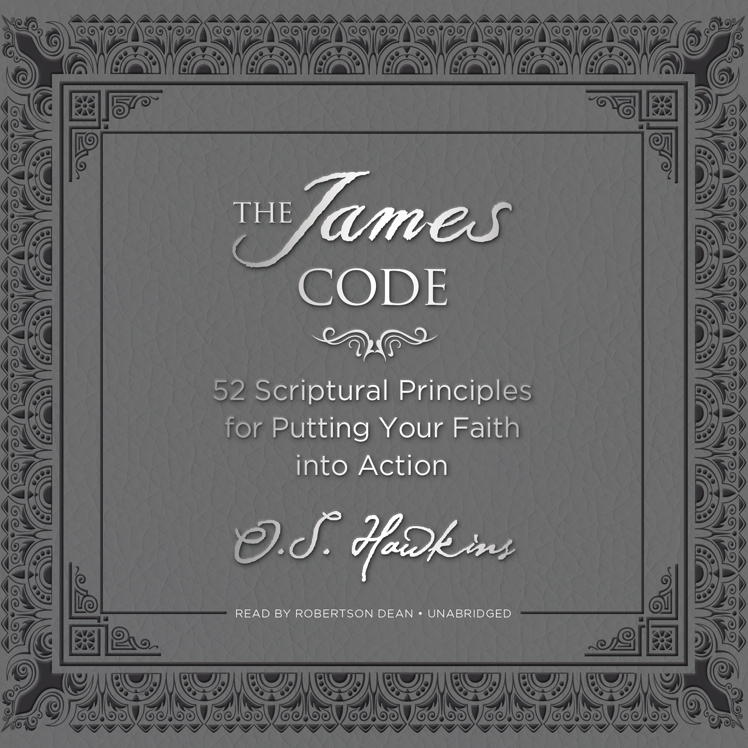 Printable The James Code: 52 Scriptural Principles for Putting Your Faith into Action Audiobook Cover Art