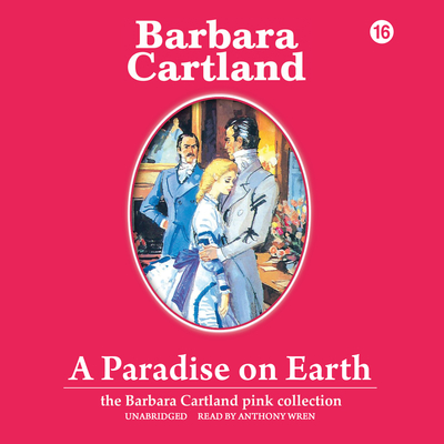 A Paradise on Earth Audiobook, by Barbara Cartland