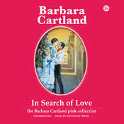 In Search of Love Audiobook, by Barbara Cartland