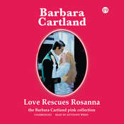 Love Rescues Rosanna Audiobook, by Barbara Cartland