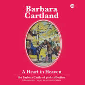 A Heart in Heaven Audiobook, by Barbara Cartland