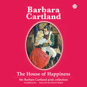 The House of Happiness Audiobook, by Barbara Cartland