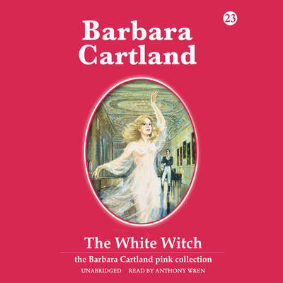 The White Witch Audiobook, by Barbara Cartland