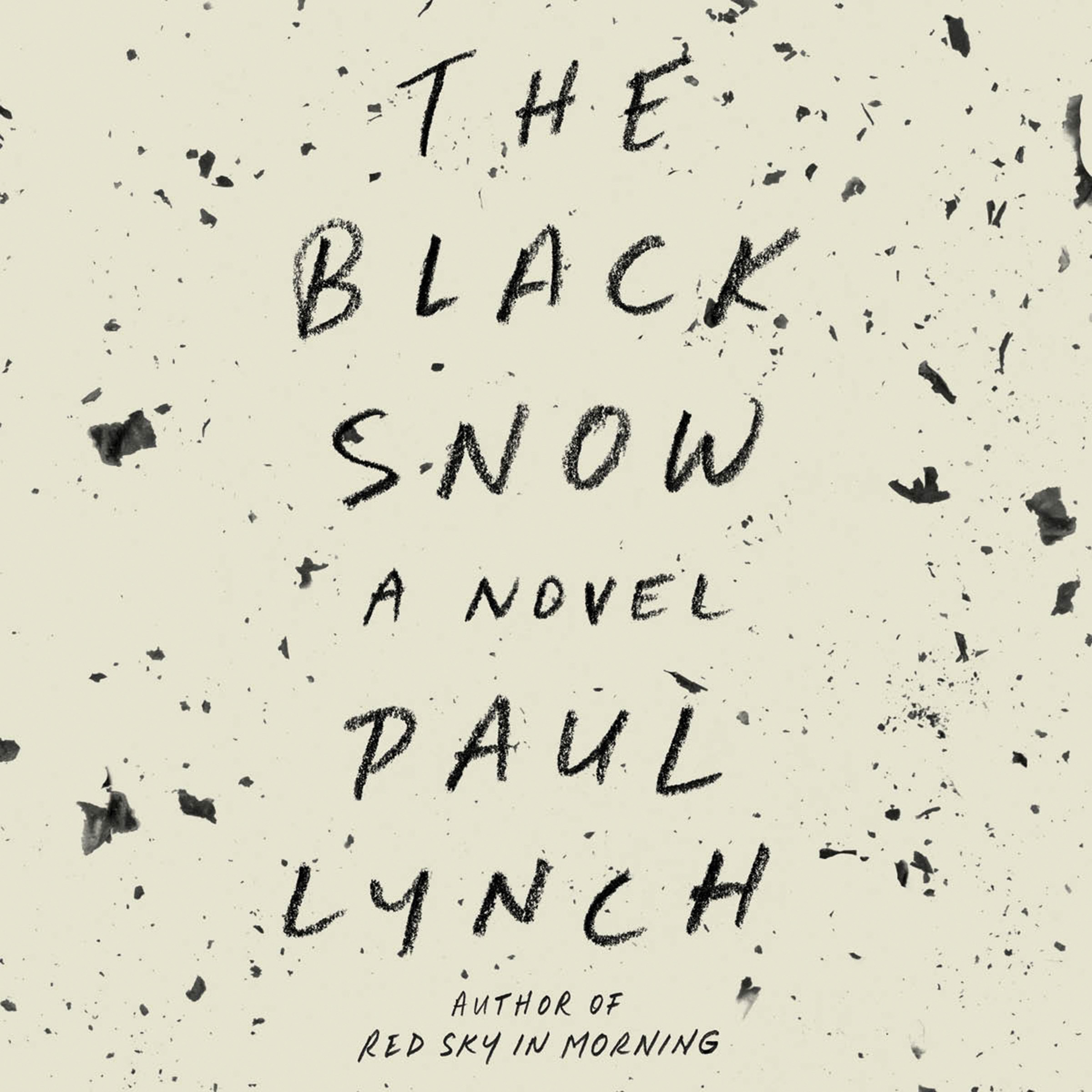 Printable The Black Snow: A Novel Audiobook Cover Art