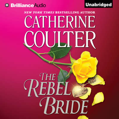 The Rebel Bride Audiobook, by Catherine Coulter