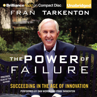 The Power of Failure: Succeeding in the Age of Innovation Audiobook, by Fran Tarkenton