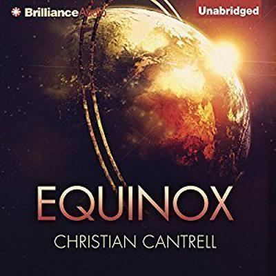 Equinox Audiobook, by Christian Cantrell