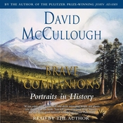 Brave Companions: Portraits in History Audiobook, by David McCullough