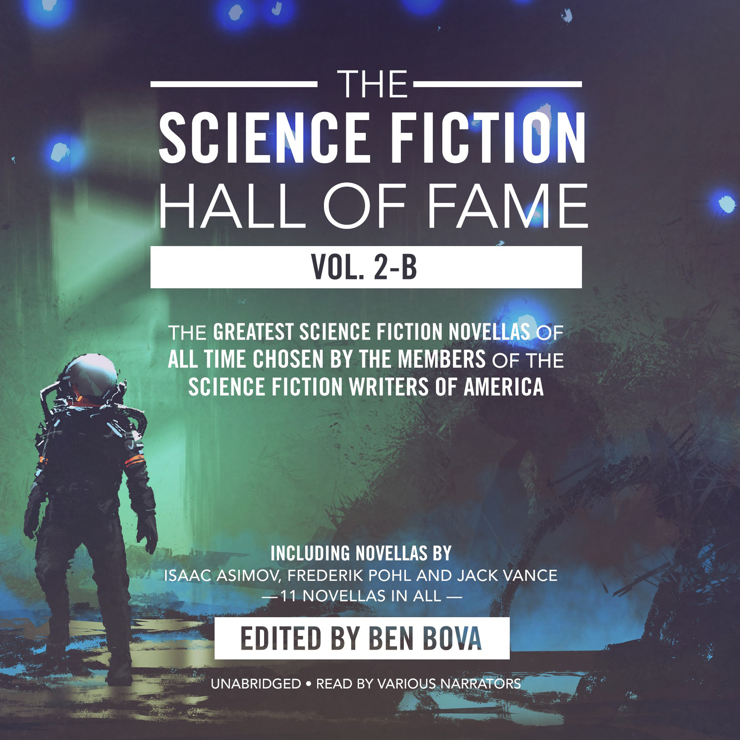 Printable The Science Fiction Hall of Fame, Vol. 2-B: The Greatest Science Fiction Novellas of All Time Chosen by the Members of the Science Fiction Writers of America Audiobook Cover Art