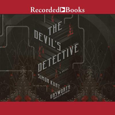 The Devil's Detective Audiobook, by Simon Kurt Unsworth