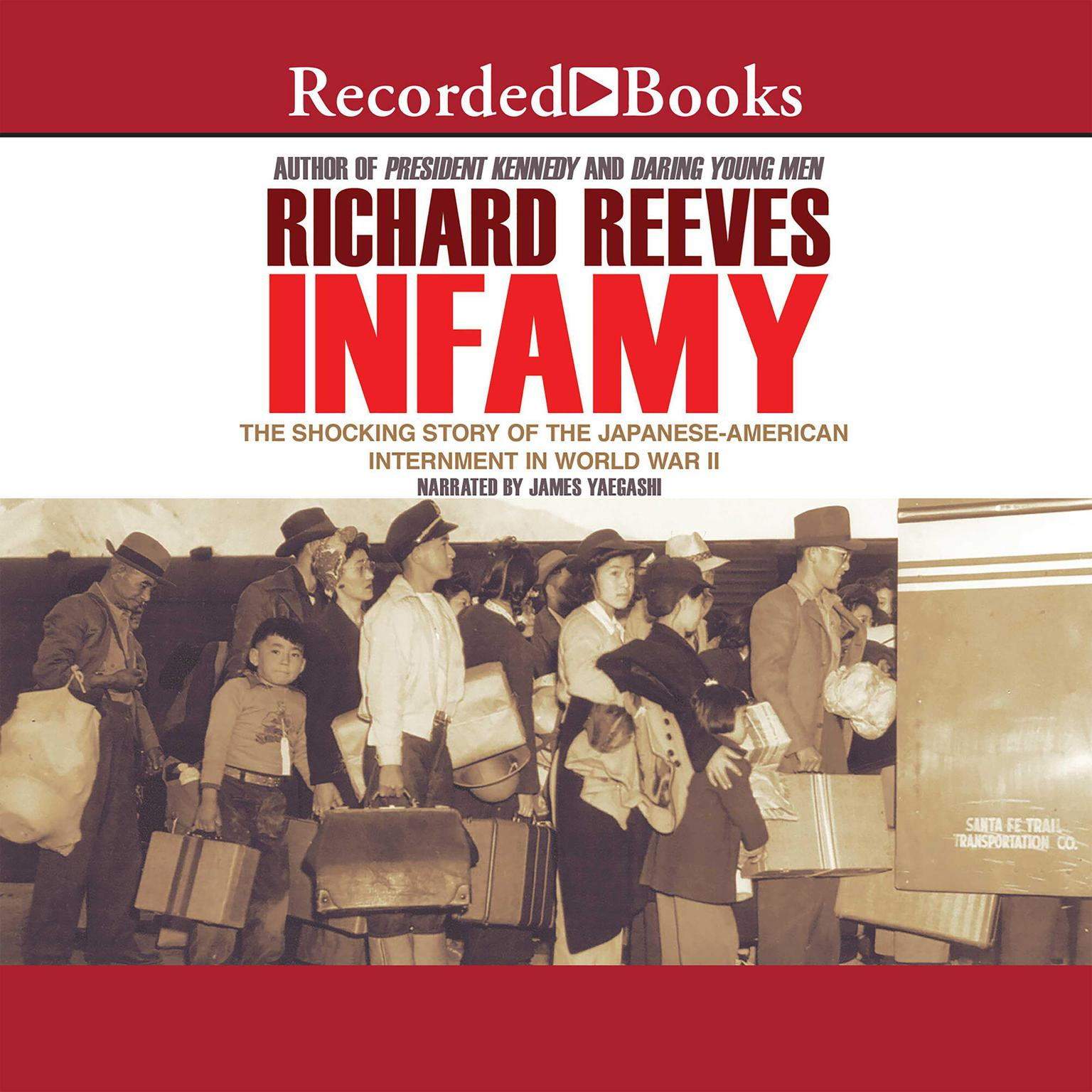 Printable Infamy: The Shocking Story of the Japanese American Internment in World War II Audiobook Cover Art