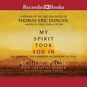 My Spirit Took You In, by Louise Troh