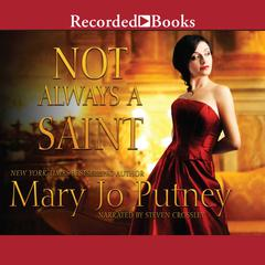 Not Always a Saint Audiobook, by Mary Jo Putney